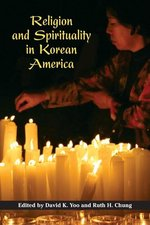 Religion and Spirituality in Korean America