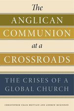 Anglican Communion at a Crossroads: The Crises of a Global Church