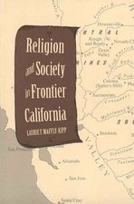 Religion and Society in Fronteir California