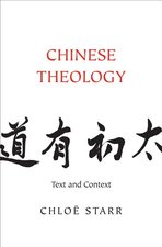 Chinese Theology: Text and Context