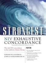 Strong's Concordance: NIV Exhaustive Strongest