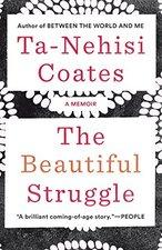 Beautiful Struggle: A Memoir