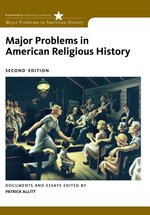 Major Problems in American Religious History, 2nd edition