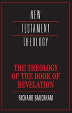 THEOLOGY OF THE BOOK OF REVELA