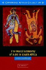 Moral Economy of AIDS in South Africa