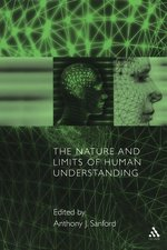 Nature and Limits of Human Understanding