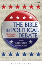 Bible in Political Debate: What Does It Really Say?