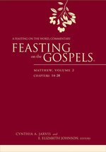 Feasting on the Gospels: Matthew, vol 2