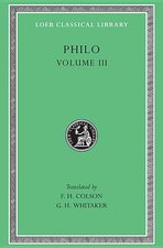 Philo, vol 3: Loeb 247