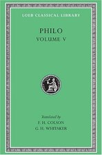 Philo, Volume 5: On Flight and Finding. On the Change of Names. On Dreams (Loeb #275)