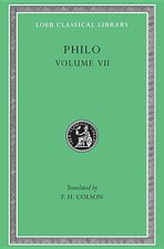 Philo, Volume 7: On the Decalogue. On the Special Laws, Books 1-3 (Loeb #320)