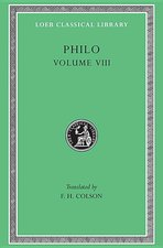Philo, Volume 8: On the Special Laws, Book 4. On the Virtues. On Rewards and Punishments (Loeb #341)
