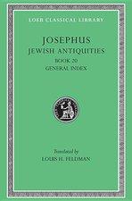 Jewish Antiquities, Book XX, General Index: Loeb 456