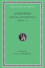 Jewish Antiquities, Books I-III: Loeb 242