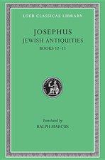 Jewish Antiquities, Books XII-XIII: Loeb 365