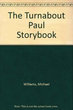 Turnabout Paul Storybook