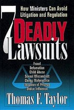 7 Deadly Lawsuits: How Ministers Can Avoid Litigation and Regulation