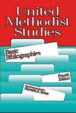 United Methodist Studies Bibliographies