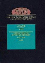 New Interpreter's Bible: Vol 8