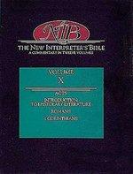 New Interpreter's Bible: Vol 10
