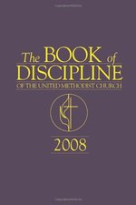 Book of Discipline of the UMC, 2008