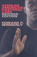 African American Pastoral Care, Revised Edition