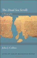 Dead Sea Scrolls: A Biography
