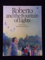ROBERTO & THE FOUNTAIN OF LIGH