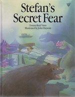 STEFANS SECRET FEAR