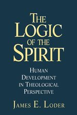 Logic of the Spirit: Human Development in Theological Perspective