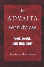 Advaita Worldview: God, World, and Humanity