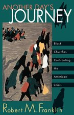 Another Day's Journey: Black Churches Confronting The American Crisis