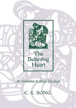 Believing Heart: An Invitation to Story Theology