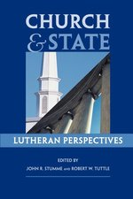 CHURCH & STATE: LUTHERAN PERSPECTIVES