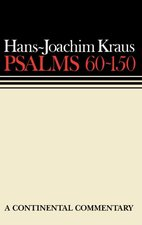 Psalms 60-150 (Continental Commentary Series)
