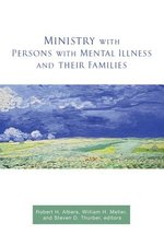 Ministry with Persons with Mentall Illness and Their Families
