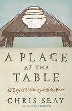 Place at the Table: 40 Days of Solidarity with the Poor