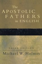 Apostolic Fathers in English, 3rd edition