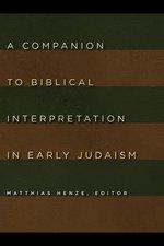Companion to Biblical Interpretation in Early Judaism