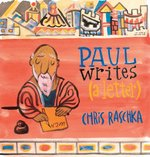 Paul Writes (a Letter) (Ages 6 and Up)