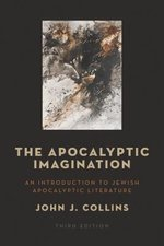 Apocalyptic Imagination: An Introduction to Jewish Apocalyptic Literature (3rd ed.)