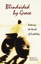 Blindsided by Grace: Entering the World of Disability
