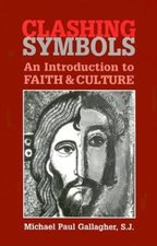 Clashing Symbols: An Introduction to Faith and Culture