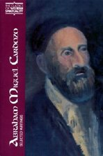 Abraham Miguel Cardozo: Selected Writings (Classics of Western Spirituality)