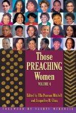 Those Preaching Women: Volume 4