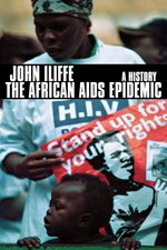 African AIDS Epidemic: A History