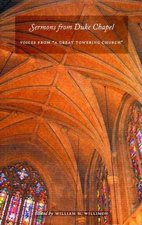 """Sermons from Duke Chapel: Voices from """"A Great Towering Church"""""""