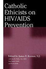 Catholic Ethicists on HIV/AIDS Prevention