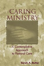 Caring Ministry: A Conteplative Approach
