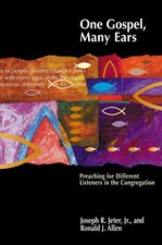 One Gospel, Many Ears: Preaching for Different Listeners in the Congregation